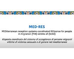Progetto MED-RES: Risposta Coordinata Del Sistema Di Accoglienza Di Persone Migranti Vittime Di Violenza Sessuale E Di Genere Nel Mediterraneo